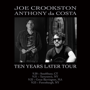 10 Years Later Tour Joe Crookston amp Anthony da Costa