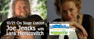 River Spirit Music OnStage Concert Series An Evening with Joe Jencks and Lara Herscovitch