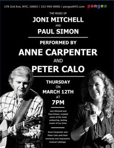 The Music of Joni Mitchell and Paul Simon performed by Peter Calo Anne Carpenter