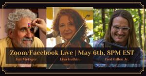 Wednesdays With Lisa Featuring Lisa Gutkin Fred Gillen Jr and Jim Metzger