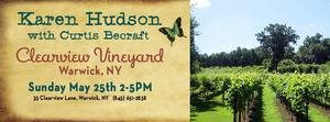 Karen Hudson with Curtis Becraft at Clearview Vineyard in Warwick NY