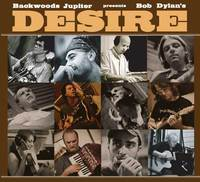 Backwoods Jupiter  CD Release Party nbsp A Tribute to Bob Dylan039s Desire