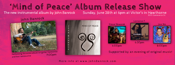 John Banrock039s 039Mind of Peace039 Album Release Show