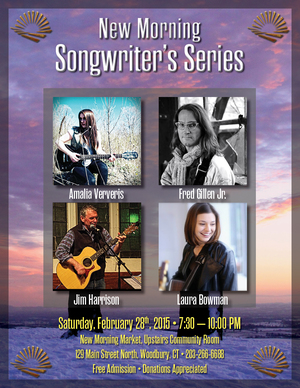 New Morning Songwriter039s Series Featuring Laura Bowman Fred Gillen Jr Jim Harrison and Amalia Ververis