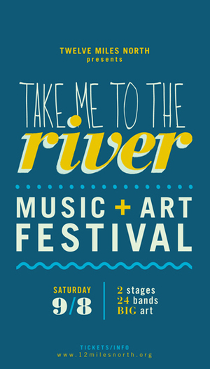 Take Me to the River Music amp Arts Festival