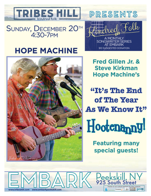 It039s The End Of The Year As We Know It Hope Machine039s Yearend Hootenanny with special guests Abbie Gardner Craig Aiken and more