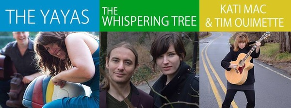 The YaYas The Whispering Tree nbspKati Mac and Tim Ouimette nbsp  nbspAn Evening of SingerSongwriter Couples