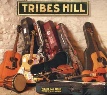 cover of Tribes Hill - We're All Here