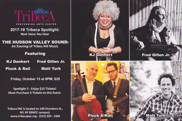 Tribeca Spotlight Presents The Hudson Valley Sound An Evening of Tribes Hill Music