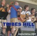 Tribes Hill  Limited Edition